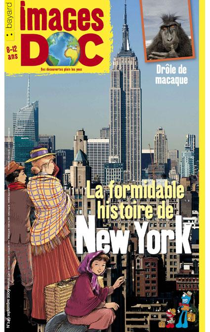 La formidable histoire de New York