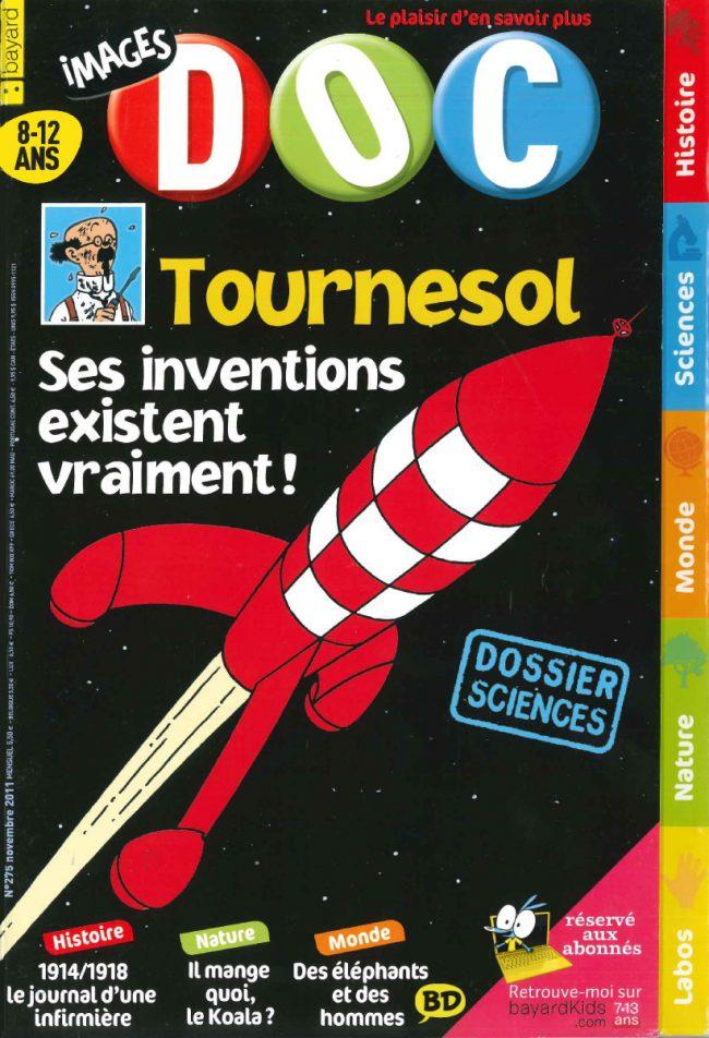 Tournesol. Ses inventions existent vraiment!