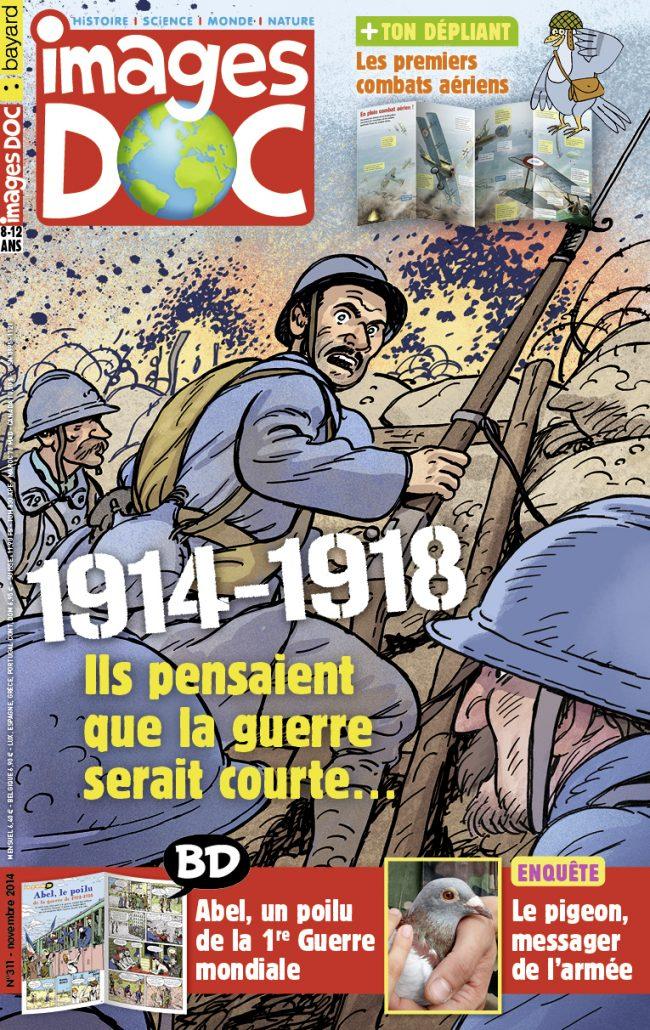 1914-1918 – Ils pensaient que la guerre serait courte…