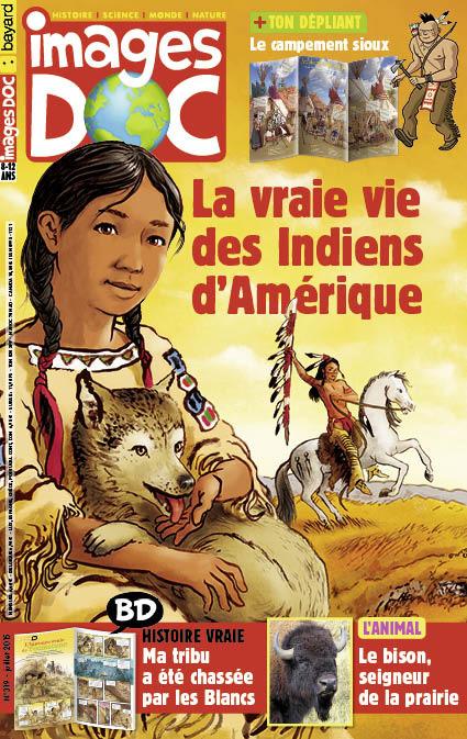 La vraie vie des Indiens d'Amérique
