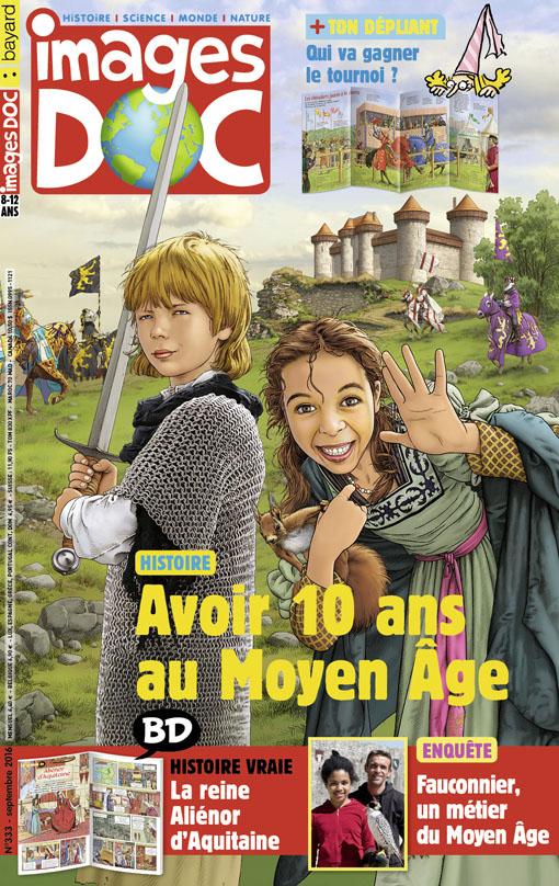 Avoir 10ans au Moyen Âge