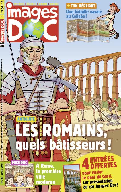 Les Romains, quels bâtisseurs!