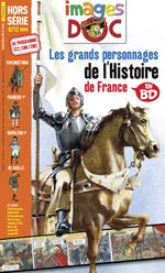 Hors-série Images Doc : Les grands personnages de l'histoire de France en BD