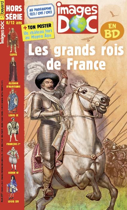 Tu en sauras plus sur les rois avec ce hors-série Les grands rois de France en BD.