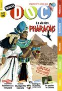 La vie des pharaons