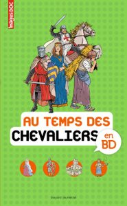 ENcyclopédie Images Doc 'Au temps des chevaliers en BD'