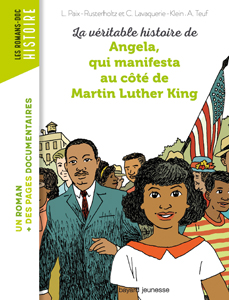 Les romans Doc Histoire 'Angela, qui manifesta au côté de Martin Luther King'