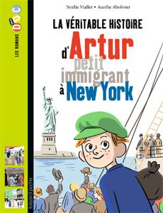 Les romans Doc Histoire 'Artur, petit immigrant à New York'