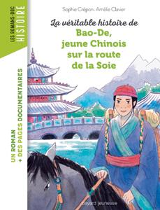 Les romans Doc Histoire 'Bao-De, jeune Chinois sur la route de la Soie'