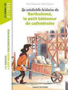 Les romans Doc Histoire 'Bartholomé, le petit bâtisseur de cathédrales'