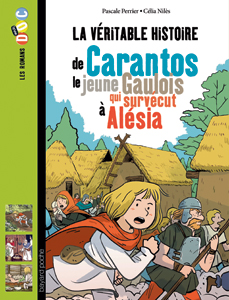Les romans Doc Histoire 'Carantos, le jeune Gaulois qui survécut à Alésia'