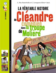 Les romans Doc Histoire 'Cléandre, comédien de la troupe de Molière'