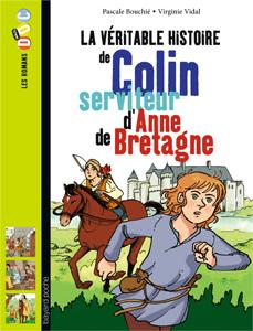 Les romans Doc Histoire 'Colin, serviteur d'Anne de Bretagne'