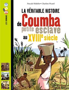 Les romans Doc Histoire 'Cumba, petite esclave au XIIIe siècle'