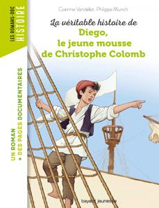Les romans Doc Histoire 'Diego, le jeune mousse de Christophe Colomb'