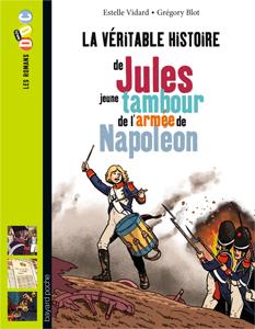 Les romans Doc Histoire 'Jules, jeune tambour dans l'armée de Napoléon'
