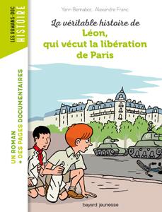 Les romans Doc Histoire 'Léon, qui vécut la Libération de Paris'