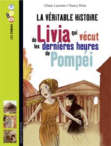 Les Romans Doc Histoire 'Livia qui vécut les dernières heures de Pompéi'