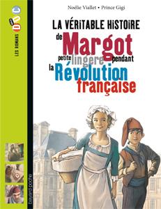 Les romans Doc Histoire 'Margot, petite lingère pendant la Révolution française'