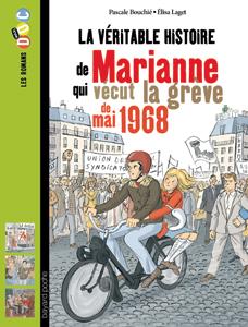 Les romans Doc Histoire 'Marianne, qui vécut la grève de mai 1968'