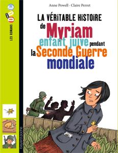 Les romans Doc Histoire 'Myriam, enfant juive pendant la Seconde Guerre mondiale'