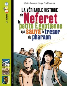 Les romans Doc Histoire 'Neferet, la petite Egyptienne qui sauva le trésor du pharaon'