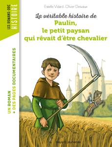 Les romans Doc Histoire 'Paulin, le petit paysan qui rêvait d'être chevalier'