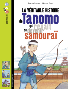 Les romans Doc Histoire 'Tanomo, qui rêvait de devenir samouraï'