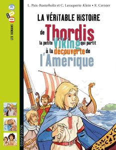 Les romans Doc Histoire 'Thordis, la petite Viking qui partit à la découverte de l'Amérique'