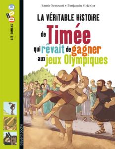 Les Romans DOc Histoire 'Timée qui rêvait de gagner les jeux Olympiques'