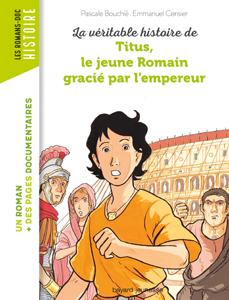 Les Romans Doc Histoire 'Titus, le jeune Romain gracié par l'empereur'