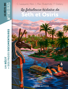 Les romans Doc Mythologie 'Seth et Osiris'