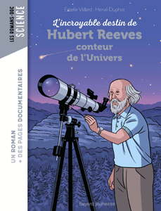 Les romans Doc Sciences 'Hubert Reeves, conteur de l'Univers'