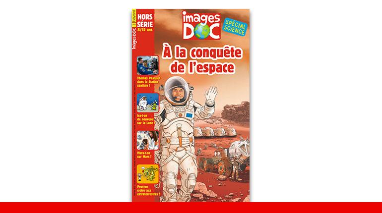Hors-série - À la conquête de l'espace